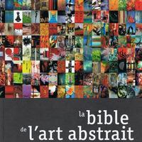 La Bible de l'Art Abstrait 2009-2010